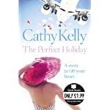 The Perfect Holiday (Quick Reads (Harper))by Cathy Kelly