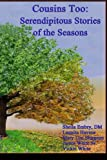 img - for Cousins Too: Serendipitous Stories of the Seasons (Dear Cousin) (Volume 2) book / textbook / text book