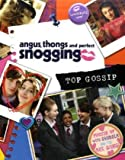 Louise Rennison Angus, Thongs and Perfect Snogging - Top Gossip!