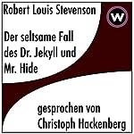 Der seltsame Fall des Dr. Jekyll und Mr. Hyde | Robert Louis Stevenson