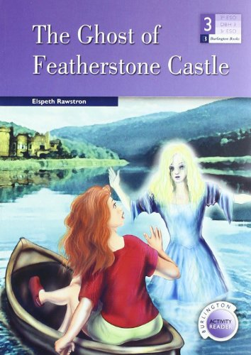 THE GHOST OF FEATHERSTONE CASTLE