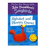 Oxford Reading Tree Songbirds : Alphabet & Phonics Games over 100 Flashcards by Julia Donaldson