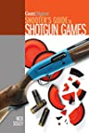 Gun Digest Shooter's Guide To Shotgun...