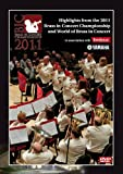 Highlights from the 2011 Brass in Concert Championship and World of Brass in Concert [DVD]