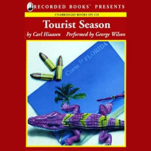 Tourist Season | [Carl Hiaasen]