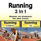 Running: Beginners and Intermediate Tips About Running Hörbuch von Jason Smith Gesprochen von: Chris Brown