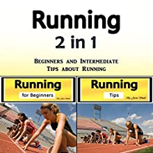 Running: Beginners and Intermediate Tips About Running Audiobook by Jason Smith Narrated by Chris Brown