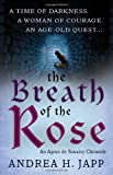 img - for Breath of the Rose (Agnes De Souarcy Chronicles 2) book / textbook / text book