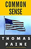 Common Sense: Color Illustrated, Formatted for E-Readers (Unabridged Version)
