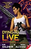 img - for Dying to Live (Elite Operatives) book / textbook / text book
