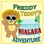 Freddy the Teddy's Niagara Adventure | Paul Beck