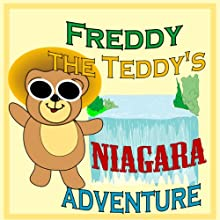 Freddy the Teddy's Niagara Adventure Audiobook by Paul Beck Narrated by Matt Fogarty