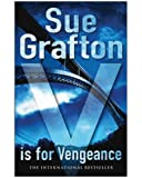Sue Grafton V is for Vengeance: A Kinsey Millhone Mystery
