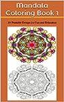 Mandala Coloring Book 1: 20 Printable...