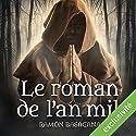 Le roman de l'an mil Audiobook by Ramón Basagana Narrated by François Raison