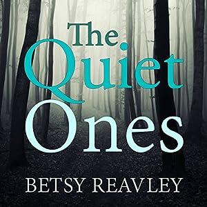 The Quiet Ones Audiobook