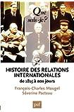 Histoire des relations internationales, de 1815 � nos jours: � Que sais-je ? � n� 2423
