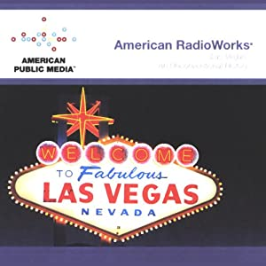 Las Vegas: An Unconventional History Radio/TV Program
