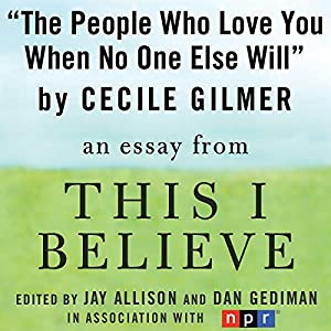 The People Who Love You When No One Else Will Audiobook