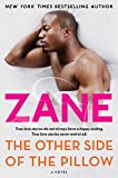 Zanes The Other Side of the Pillow: A Novel