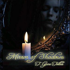 Mirror of Shadows Audiobook