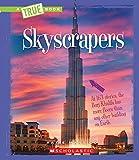 Skyscrapers (True Bookengineering Wonders)