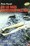 EN LO MAS PROFUNDO DEL RIO FG (Narrativa Extranjera)