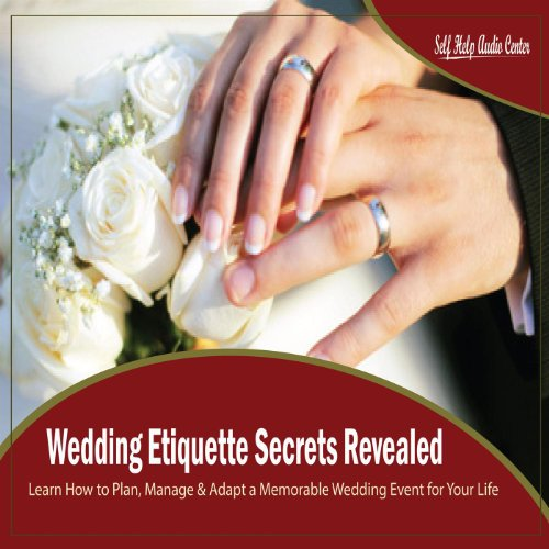 Wedding Etiquette Secrets Revealed - Chapter 10