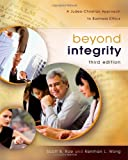 img - for Beyond Integrity: A Judeo-Christian Approach to Business Ethics book / textbook / text book