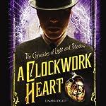 A Clockwork Heart | Liesel Schwarz