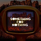 Rationale - Something For Nothing