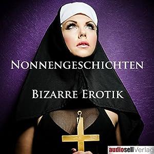 Nonnengeschichten Hörbuch