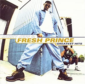Jazzy Jeff And Fresh Prince Greatest Hits