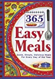 img - for 365 Easy Meals: Quick, Simple, Delicious Meals for Every Day of the Year book / textbook / text book