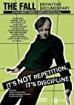 The Fall: It's Not Repetition, It's D...