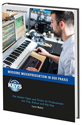 moderne-musikproduktion-in-der-praxis-die-besten-tipps-und-tricks-fur-produzenten-von-pop-dance-und-