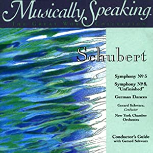 Conductor's Guide to Schubert's Symphony No. 5 & Symphony No. 8 Speech