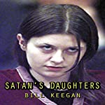 Satan's Daughters | Bill Keegan