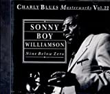 Sonny Boy Williamson Nine Below Zero