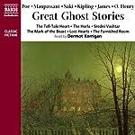 Great Ghost Stories | Edgar Allan Poe,Guy de Maupassant, Saki,Rudyard Kipling,M. R. James,O. Henry