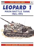 Leopard 1 Main Battle Tank 1965-95 (New Vanguard) (1855325209) by Michael Jerchel