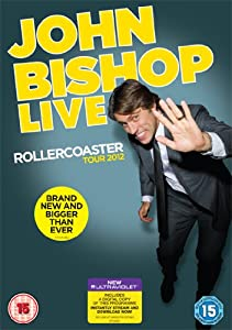 John Bishop Live - Rollercoaster Tour 2012 [DVD & UV Copy]
