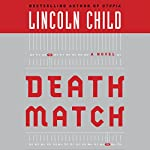 Death Match: A Novel | Lincoln Child