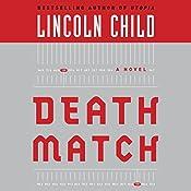 Death Match: A Novel   [Lincoln Child]