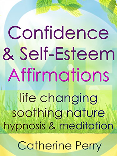 Confidence & Self-Esteem Affirmations