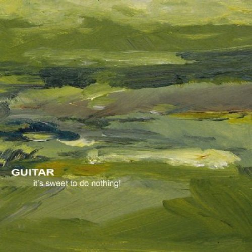 Original album cover of It's Sweet to Do Nothing by Guitar
