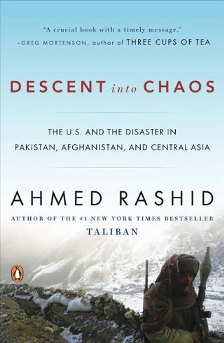 Descent into Chaos: The U.S. and the Disaster in...