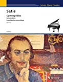 Piano Works: Volume One Erik Satie
