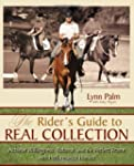 The Rider's Guide to Real Collection:...