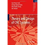 Theory and Design of CNC Systems (Springer Series in Advanced Manufacturing)di Suk-Hwan Suh